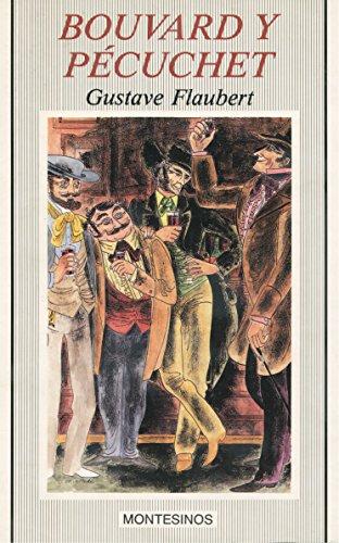 9788476391648: Bouvard y Pecuchet (Spanish Edition)