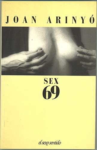9788476391716: Sex 69
