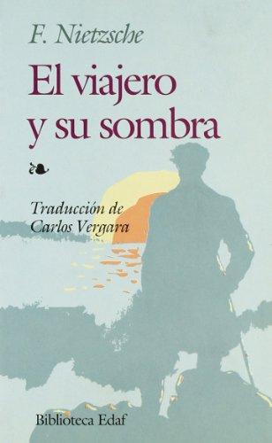 9788476400128: Viajero Y Su Sombra, El (Biblioteca Edaf)