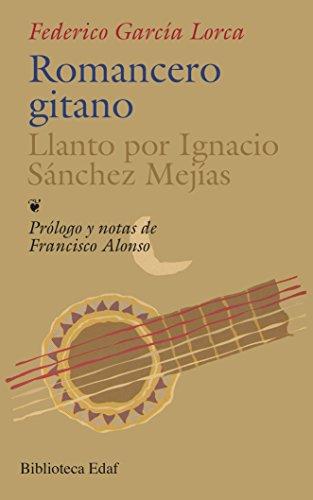 9788476400784: Romancero Gitano.-Llanto Por Ignacio S.M (Biblioteca Edaf)