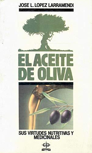 9788476401408: EL ACEITE DE OLIVA