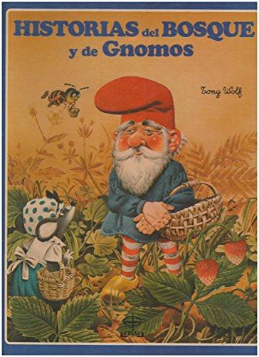 9788476401682: HISTORIAS DEL BOSQUE Y DE GNOMOS