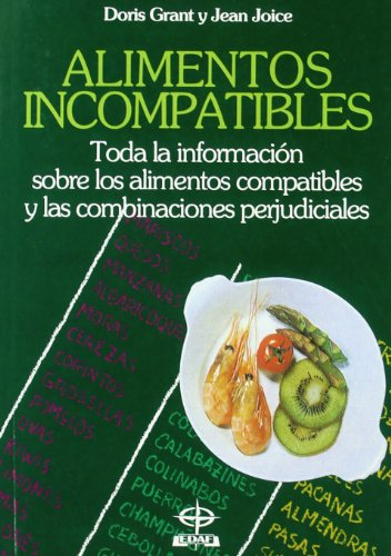 Alimentos Incompatibles (Plus Vitae) (Spanish Edition) (9788476401835) by Jean Joice; Doris Grant