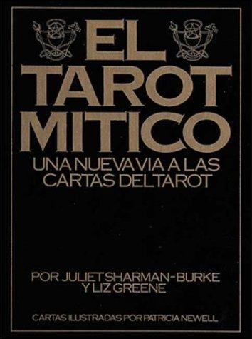 EL TAROT MITICO: JULIET SHARMAN-BURKE Y