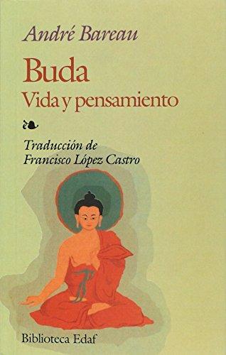 Buda vida y pensamiento: Andre Bareau; AndrÃÂ