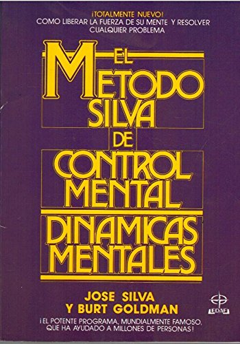 9788476403082: Metodo silva de control mental.dinamicas mentales (Superacion Personal (edaf))