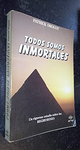 9788476403419: Todos somos inmortales