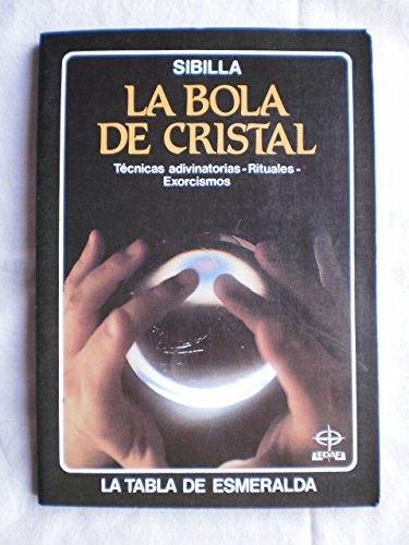 9788476403525: Bola De Cristal, La(R)