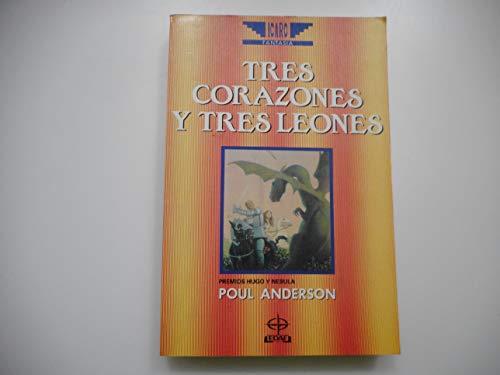 9788476404485: Tres corazones y tres leones