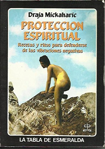 9788476404508: Proteccion Espiritual (Spanish Edition)