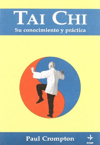 9788476405086: Tai Chi, El (Spanish Edition)