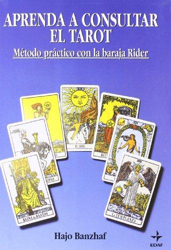 9788476406311: Aprenda a Consultar El Tarot Con Cartas (Tabla de Esmeralda-Kits) (Spanish Edition)