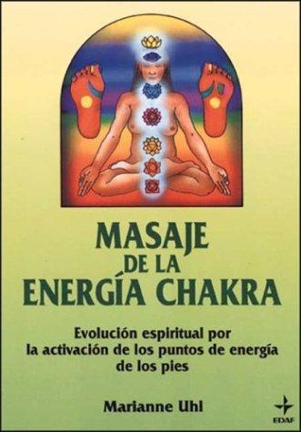9788476406403: Masaje de la energia chakra (Plus Vitae)