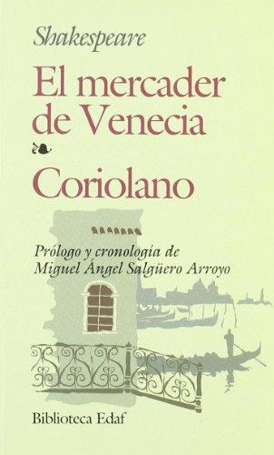 El mercader de Venecia--Coriolano: William Shakespeare