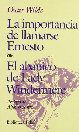 9788476406564: Importancia De Llamarse Ernesto,La (Biblioteca Edaf)