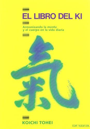 9788476406779: Libro Del Ki, El (Nueva Era)