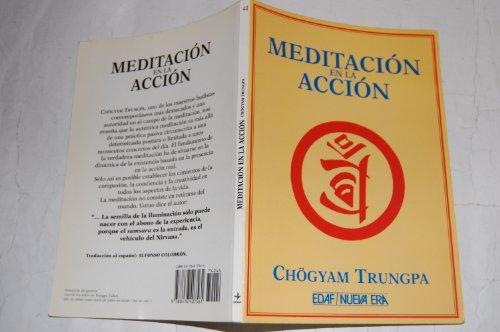 9788476407561: Meditacion en la accion