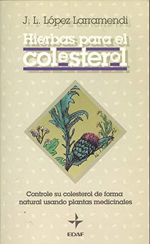Hierbas para el colesterol.: Larramendi, J.L. López: