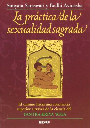 9788476407806: La práctica de la sexualidad sagrada