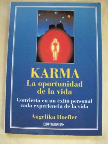 Karma. La oportunidad de la vida: Hoefler, Angelika