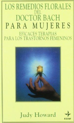 9788476408193: Remedios Florales del Doctor Bach Para Mujeres