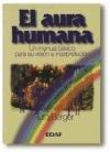 9788476408353: Aura humana, el (Tabla de Esmeralda)