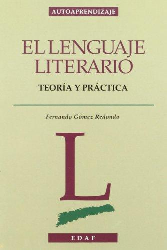 9788476408490: El Lenguaje Literario (Autoaprendizaje)
