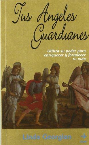 9788476408889: Tus ángeles guardianes