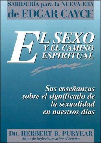 9788476409268: El sexo y el camino espiritual