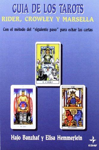 9788476409435: Guia de Los Tarots - Rider, Crowley y Marse (Tabla de Esmeralda) (Spanish Edition)