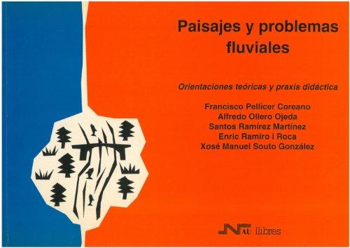 9788476423707: Paisaje Y Problemas Fluviales