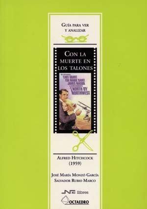 GUIA PARA VER Y ANALIZAR CINE: CON: José María Monzó