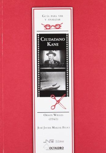 9788476426128: Guia para ver y analizar. Ciudadano Kane, Orson Welles (1941)