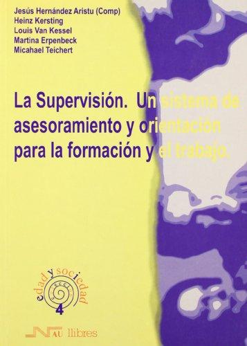 Supervisión. Un sistema de asesoramiento y orientación: Jesús Hernández Aristu;