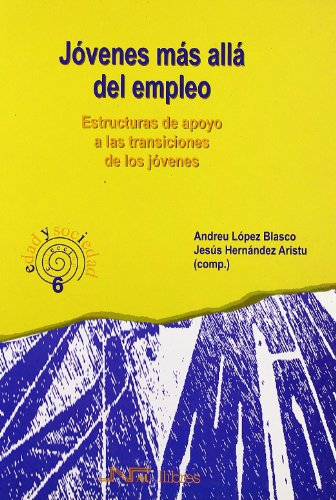 Jóvenes más allá del empleo : estructuras: Jesús . .