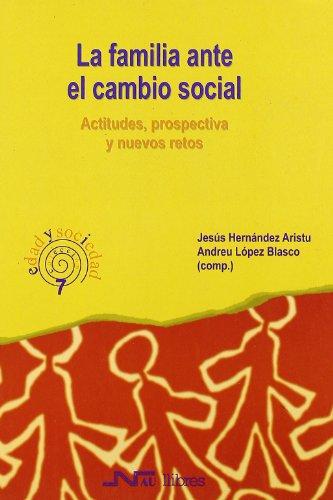 La familia ante el cambio social : Jesús . .
