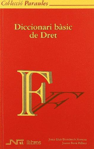 Diccionari bàsic de dret (Paperback): José Luis .