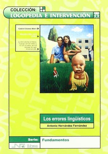 9788476427019: Errores lingüísticos, Los (Logopedia e intervención)