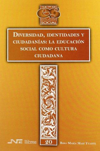 Diversidad, identidades y ciudadanías : la educación: Rosa María Marí