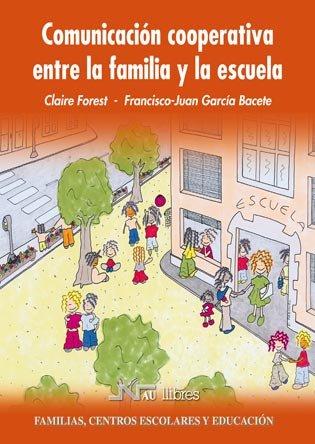 9788476427132: Comunicación cooperativa entre la familia y la escuela