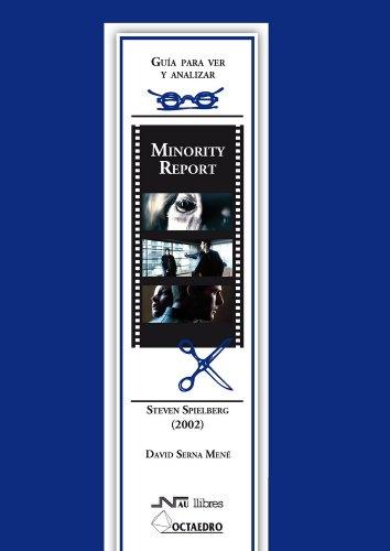 9788476427217: Guía para ver y analizar : Minority Report. steven Spilberg (2002) (Guías para ver y analizar cine)