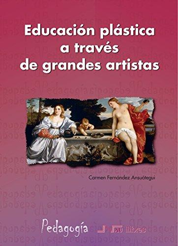 9788476427750: Educación Plástica a Través de Grandes Artistas (Spanish Edition)