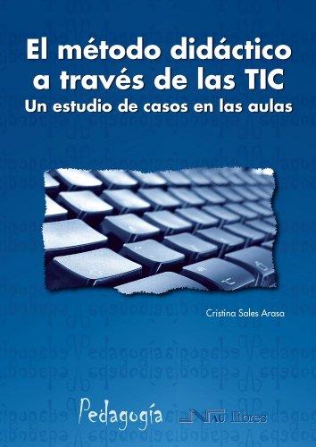 El método didáctico a través de las: Cristina Sales Arasa