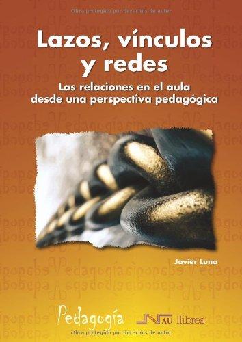 9788476427897: Lazos, vínculos y redes (Spanish Edition)