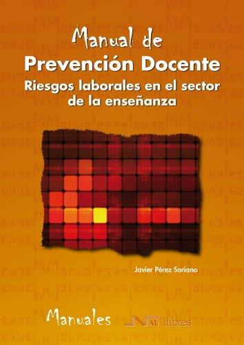 9788476427903: Manual de Prevención Docente. Riesgos laborales en el sector de la enseñanza