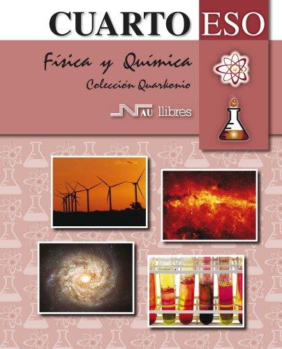 9788476427996: Física y química 4 ESO (Quarkonio ESO) - 9788476427996