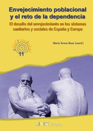 Envejecimiento Poblacional y el Reto de la Dependencia
