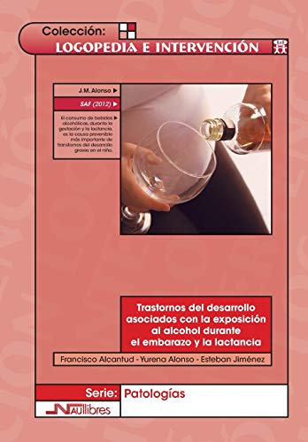 Trastornos del desarrollo asociados con la exposiciÃ: Francisco Alcantud MarÃ