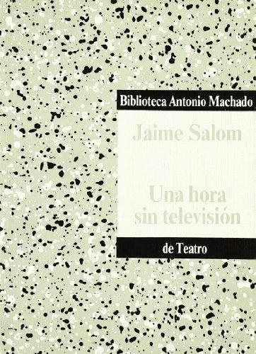 Una hora sin televisión (Paperback): Jaime Salom Vidal