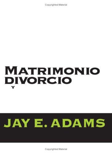 Matrimonio, Divorcio Y Nuevo Matrimonio (Spanish Edition): Unknown